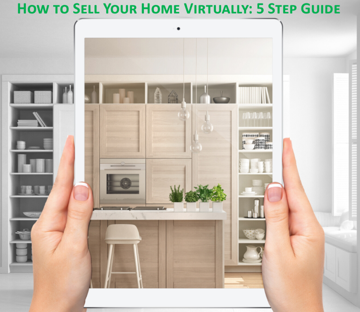 5 Step Guide to Selling your Home Virtually